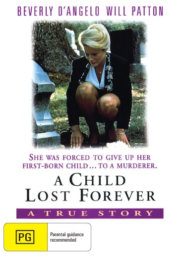 A Child Lost Forever : The Jerry Sherwood Story
