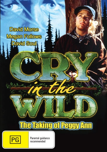 Cry In The Wild : The Taking Of Peggy Ann