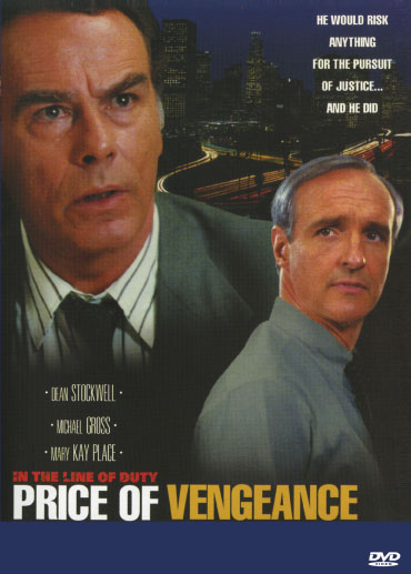In The Line Of Duty : The Price Of Vengeance