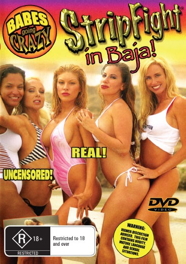 Babes Going Crazy : Stripfight In Baja
