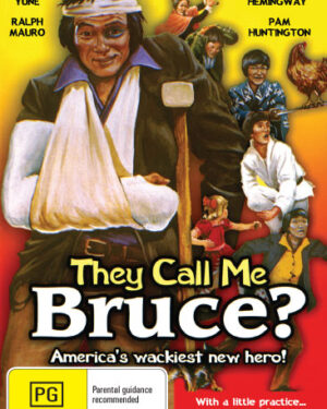 They Call Me Bruce