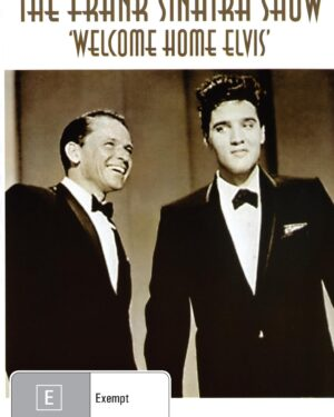 The Frank Sinatra Show : Welcome Home Elvis