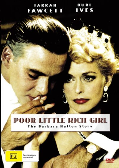 Poor Little Rich Girl : The Barbara Hutton Story