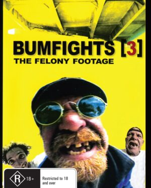 Bumfights Vol 3 : The Felony Footage Rare & Collectible DVDs & Movies